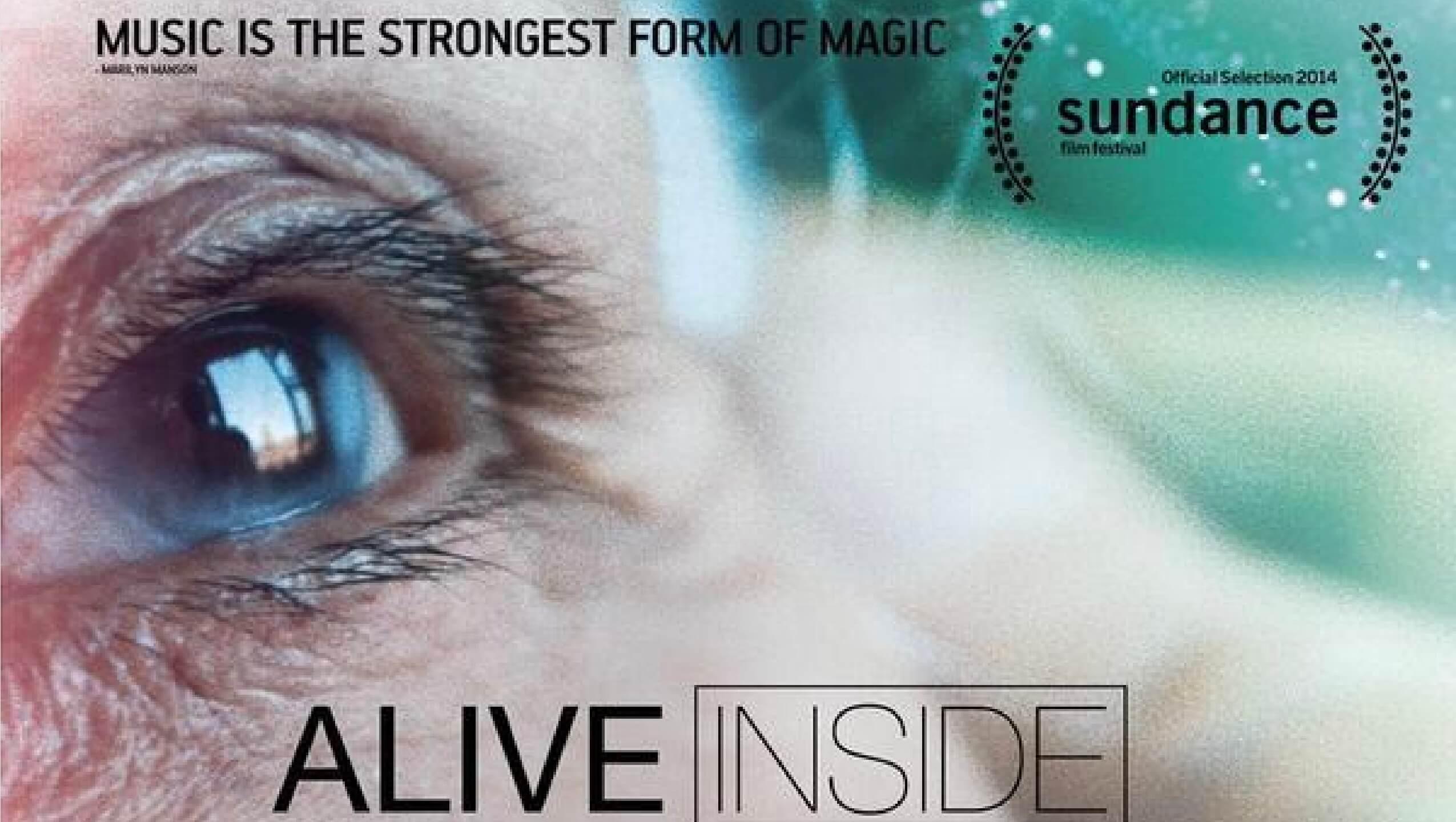 Alive Inside Wie Musik zu neuem Leben erweckt